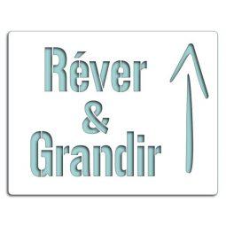 Pochoir RÊVER & GRANDIR