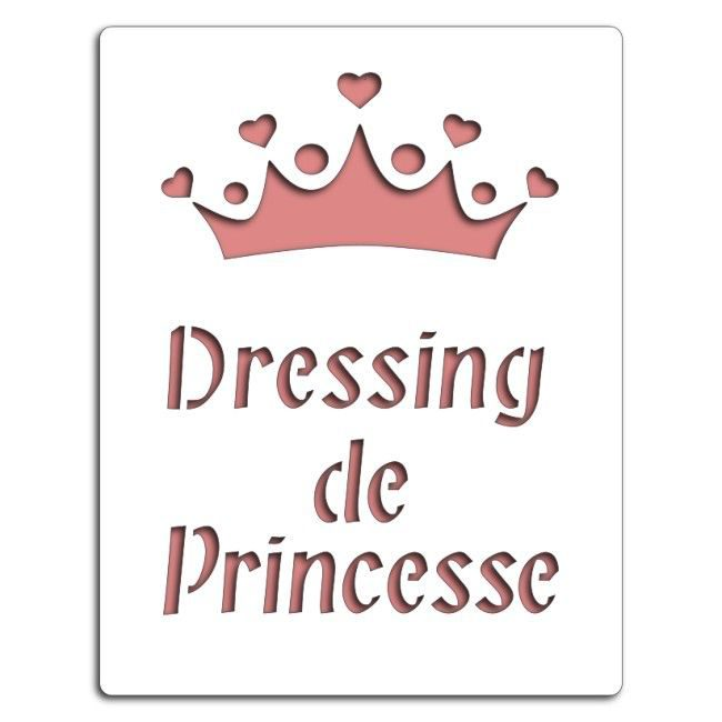 Pochoir Dressing de princesse